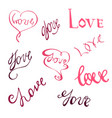 set with handdrawn word love vector image