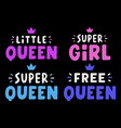 super queen quote for banner retro colorful vector image vector image