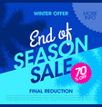 winter offer end of season sale banner vector image