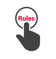 hand presses the button with text rules vector image