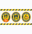 set sign keep your distance 6 feet floor marking vector image vector image