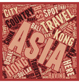 Asia Safety Travel Tips text background wordcloud vector image vector image