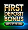 first deposit bonus banner vector image