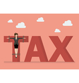 Business woman crucified on tax word vector image