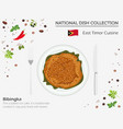 east timor cuisine asian national dish collection vector image vector image
