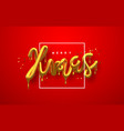 christmas 3d gold drip text quote red background vector image vector image