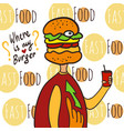 hungry fat man with cola and burger head where is vector image