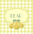 pear label in retro style on squared background vector image