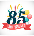 anniversary 85 years template with ribbon vector image