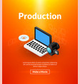 production poster of isometric color design vector image vector image