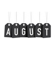 black august tag vector image vector image