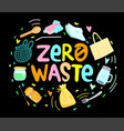 eco zero waste hand written lettering sign vector image vector image