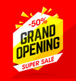 grand opening super sale