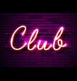 neon sign word club on dark background vector image vector image