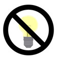 no light symbol do not turn on sign vector image vector image