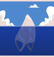 plastic bag rubbish in ocean like iceberg vector image vector image
