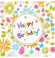 Birthday card with colorful flowers vector image vector image