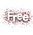 Free paper confetti sign vector image