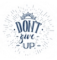 Motivation Hand Drawn Poster Lettering vector image
