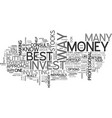 best way to invest money text word cloud concept vector image vector image