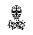 dia de los muertos translated from spanish day of vector image