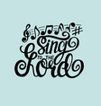 hand lettering sing to lord made on blue vector image vector image