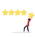 man holds star above head going to leave rating of vector image vector image