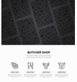 butchers shop concept with thin line icons vector image