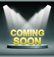 coming soon illuminated vector image