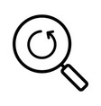 refresh search linear icon vector image vector image