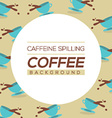 Coffee Spilling Background vector image vector image