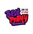 best party hand drawn modern brush lettering vector image vector image