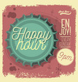 happy hour new age 50s vintage poster sign design vector image vector image