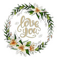 valentine day postcard wreath with lily flowers vector image