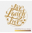 Live laugh love Hand lettering quote vector image vector image