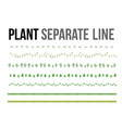 plant separate line for design layout component vector image vector image
