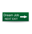 Road sign - dream job success vector