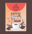 coffee typographic poster with funny phrase quote vector image