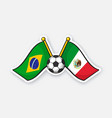 flags brazil and mexico with soccer ball vector image vector image