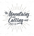 Hand drawn adventure typography sign Mountains vector image