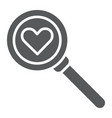 searching for love glyph icon amour and lens vector image