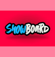 snowboard hand drawn modern brush lettering vector image vector image