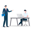 boss talk with manager work on laptop workplace vector image vector image