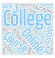 How To Choose An Online College Course text vector image vector image