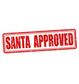 santa approved stamp vector image vector image