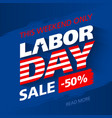 labor day sale this weekend special offer vector image vector image