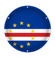 round metallic flag of cape verde with screw holes vector image vector image
