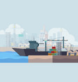 marine docks cargo ship loading containers boat vector image vector image