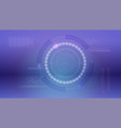 radar layout sci-fi dashboard hud of cyberspace vector image vector image