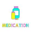 medication bottles poster vector image